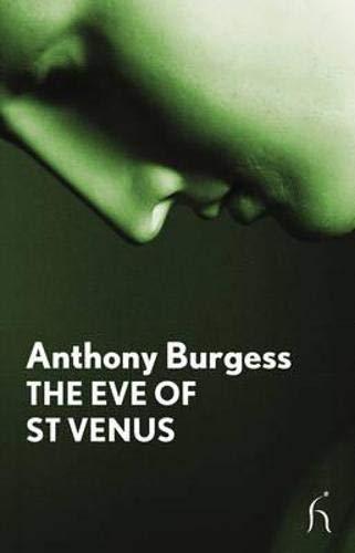The Eve of St Venus (Hesperus Modern: Anthony Burgess