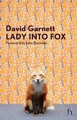 Lady Into Fox (Hesperus Modern Voices): Garnett, David