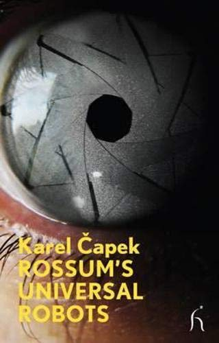 Rossum's Universal Robots (Modern Voices) (184391459X) by Capek, Karel