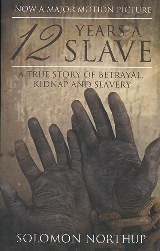 12 Years a Slave: A Memoir of: Northup, Solomon