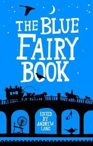 9781843914778: The Blue Fairy Book