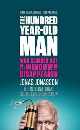 9781843914822: The Hundred-year-old Man Who Climbed Out of the Window and Disappeared
