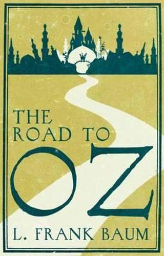 9781843914846: The Road to Oz