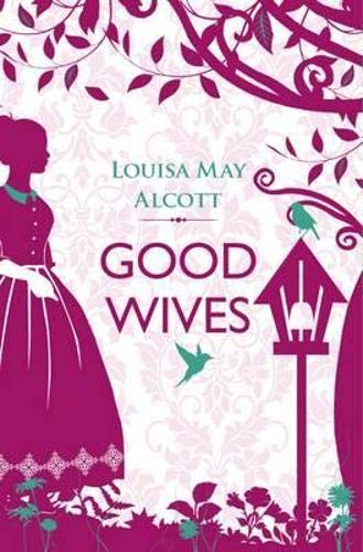 9781843915119: Good Wives (Little Women)