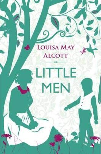 Little Men (Little Women): Alcott, Louisa May