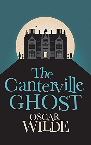 9781843915287: The Canterville Ghost (Hesperus Classics)