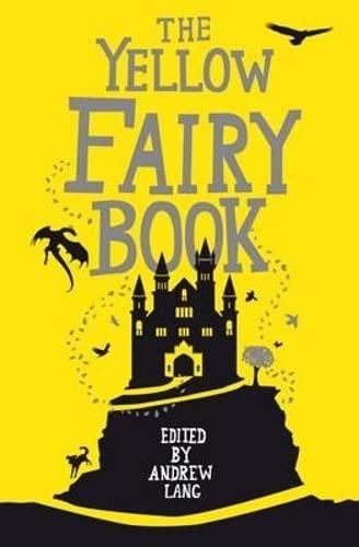 Yellow Fairy Book (Hesperus Minor): Lang, Andrew