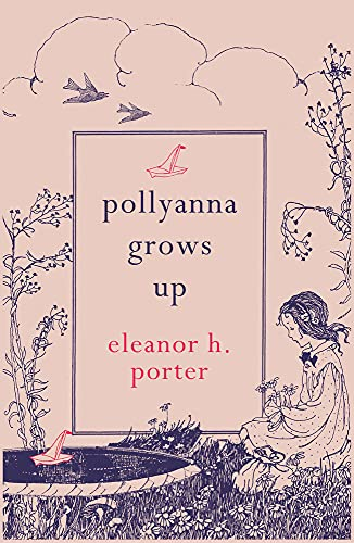 9781843915522: Pollyanna Grows Up