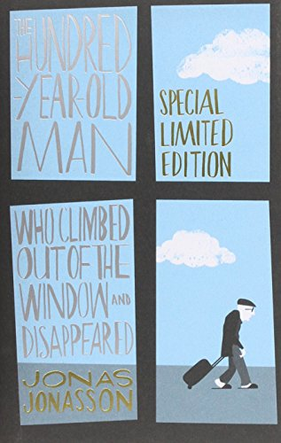 9781843915720: The Hundred-Year-Old Man Who Climbed Out of the Window and Disappeared - Limited Edition