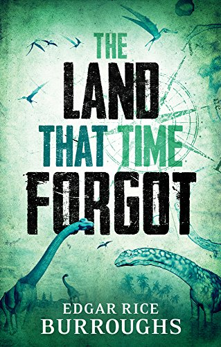 9781843915751: The Land that Time Forgot (Hesperus Classics)