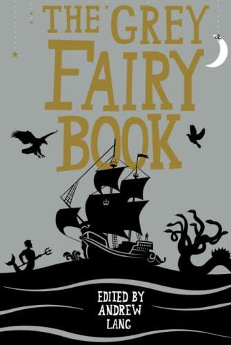 9781843915928: The Grey Fairy Book (Fairy Books)