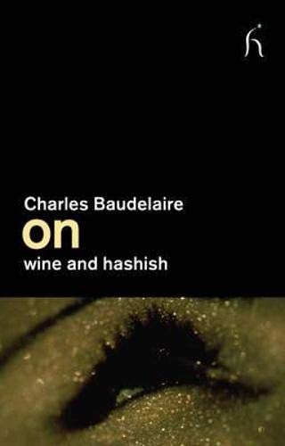 9781843916086: Charles Baudelaire on Wine and Hashish