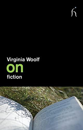 On Fiction (On Series): Virginia Woolf