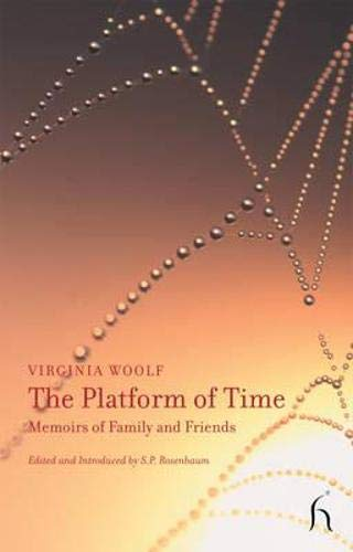 The Platform of Time (Hesperus Non-fiction): Virginia Woolf