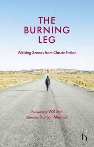 9781843917151: The Burning Leg: Walking Scenes from Classic Fiction