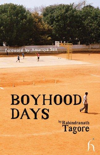 Boyhood Days (Hesperus Worldwide): Rabindranath Tagore; Translator-Radha