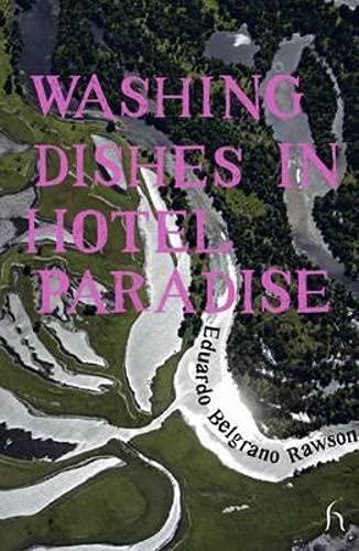 9781843918530: Washing Dishes in Hotel Paradise (Hesperus Worldwide)