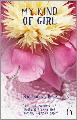 My Kind of Girl (Hesperus Worldwide): Bose, Buddhadeva