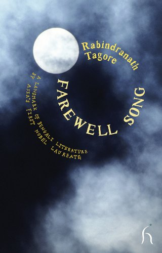 Farewell Song (Hesperus Worldwide): Rabindranath Tagore; Translator-Radha