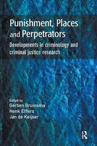 Punishment, Places and Perpetrators: Gerben Bruinsma, H.