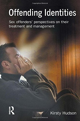 9781843921158: Offending Identities: Sex Offenders' Perspectives on Their Treatment and Management