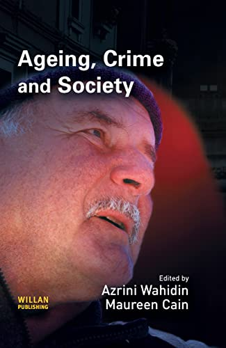 9781843921530: Ageing, Crime and Society