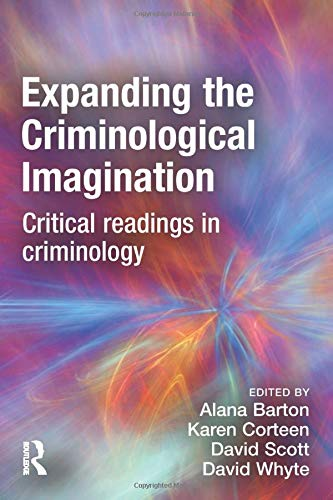 9781843921561: Expanding the Criminological Imagination