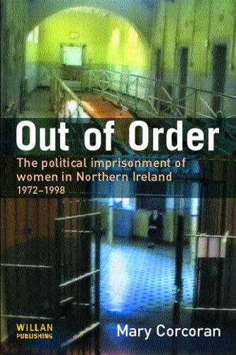 9781843921622: Out of Order: The Political Imprisonment of Women in Northern Ireland, 1972-1999
