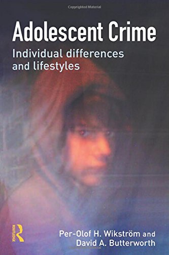 9781843921776: Adolescent Crime: Individual Differences and Lifestyles