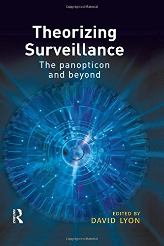 9781843921929: Theorizing Surveillance: The Panopticon and Beyond