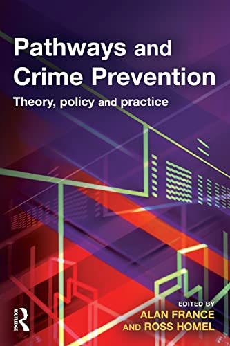 9781843922018: Pathways and Crime Prevention: Theory, Policy and Practice