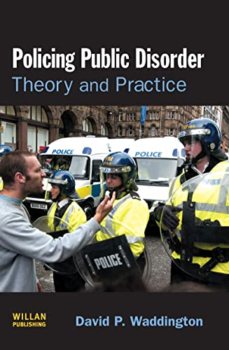 9781843922346: Policing Public Disorder: Theory and Practice