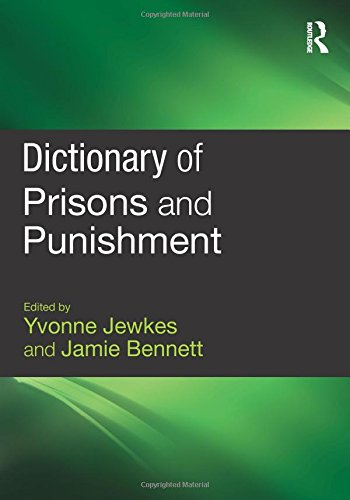 9781843922926: Dictionary of Prisons and Punishment