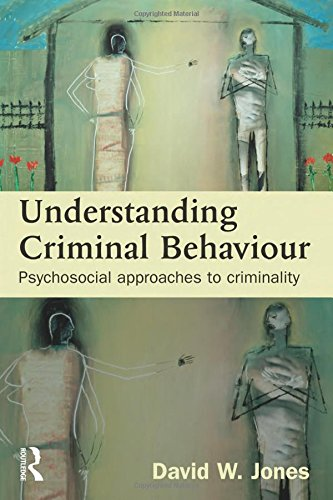 9781843923046: Understanding Criminal Behaviour: Psychosocial Approaches to Criminality