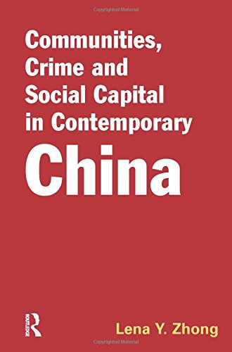 9781843924050: Communities, Crime and Social Capital in Contemporary China