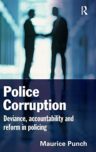 9781843924111: Police Corruption: Exploring Police Deviance and Crime