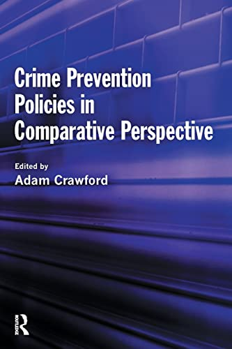 9781843924128: Crime Prevention Policies in Comparative Perspective