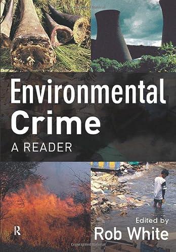9781843925125: Environmental Crime: A Reader