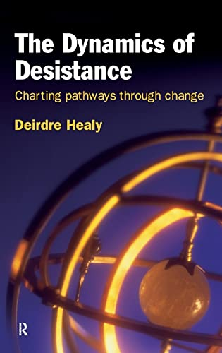9781843927839: The Dynamics of Desistance: Charting Pathways Through Change (International Series on Desistance and Rehabilitation)