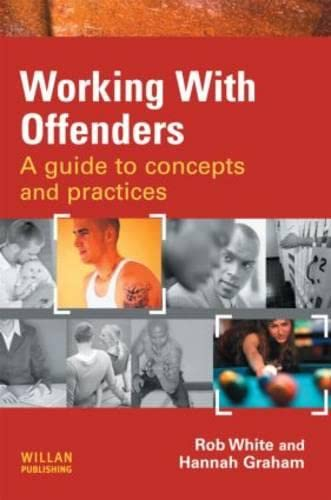 9781843927945: Working With Offenders: A Guide to Concepts and Practices