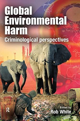 Global Environmental Harm: Criminological Perspectives
