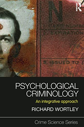 9781843928058: Psychological Criminology: An Integrative Approach (Crime Science Series) (Volume 2)