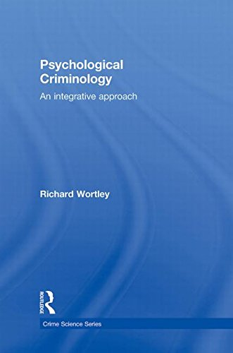 9781843928065: Psychological Criminology: An Integrative Approach (Crime Science Series)