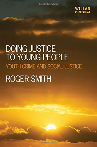 9781843928409: Doing Justice to Young People: Youth Crime and Social Justice