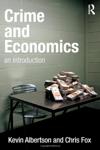 9781843928430: Crime and Economics: An Introduction