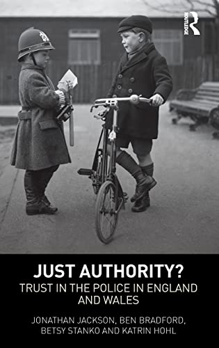 9781843928485: Just Authority?: Trust in the Police in England and Wales
