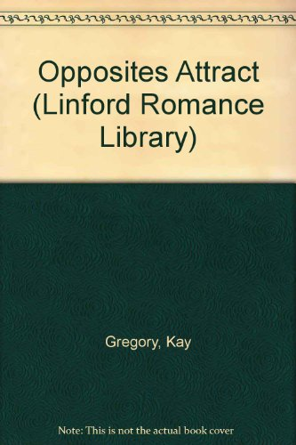 9781843950882: Opposites Attract (LIN) (Linford Romance Library)