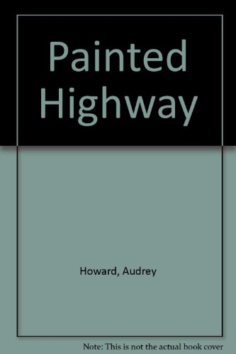 9781843951094: Painted Highway