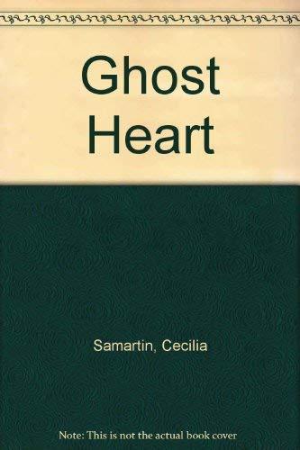 Ghost Heart: Samartin, Cecilia