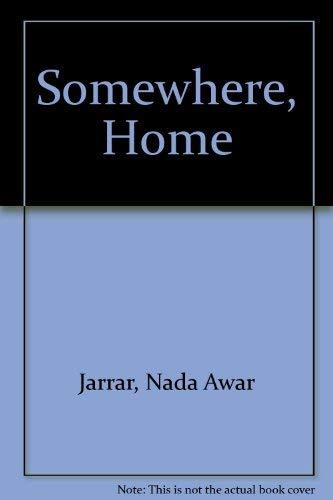 9781843952510: Somewhere, Home